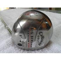 Driver Callaway Big Bertha Titanium 454 - U$s 270