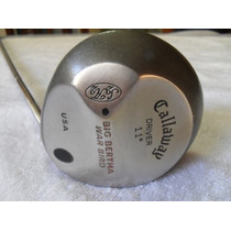 Driver Callaway Big Bertha War Bird - Muy Buen Estado U$s 80