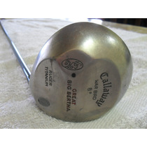 Driver Callaway Great Big Bertha War Bird - U$s 75