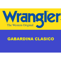 Pantalones De Gabardina Wrangler Excelentes!!!!!!