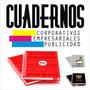 Cuaderno Personalizado - Corporativos, Empresariales.