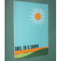 Revista Shell En El Campo 19 Herbicidas Campeon Esquila