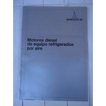Antiguo Folleto Motores Diesel Refrigerados Deutz-germany