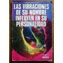 Las Vibraciones De Roberto Monteverde Nombres Y Significados