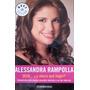 Alessandra Rampolla, Sexo... Y Ahora Qué Hago?, Debolsillo