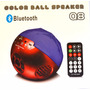 Parlante Bluetooth Esfera De Colores Q8 Con Luces !!