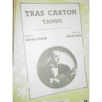 Partitura Musica Tango Tras Carton Adami Aieta Rivero Tango