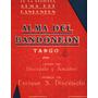 Partitura Antigua Tango Alma Del Bandoneon Enrique Discepolo