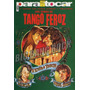 Cancionero Tango Feroz ( Eshop Big Bang Rock )
