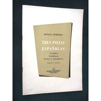 Partitura Ricordi Tres Piezas Españolas Violin Piano 19 Pgs