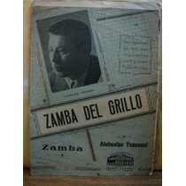 Zamba Del Grillo. Atahualpa Yupanqui. Partitura