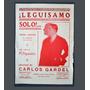 Partitura Tango Leguisamo Solo ! .... Carlos Gardel Korn