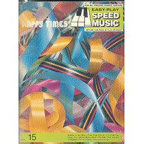 Partitura Nº 15 Happy Times Speed Music Ingles