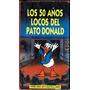 Los 50 Años Del Pato Donald Vhs Orig.