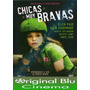 Chicas Muy Bravas - Juliette Lewis - Dvd Original - Almagro