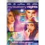 Dvd My Blueberry Nights / El Sabor De La Noche