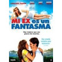 Mi Ex Es Un Fantasma - Dvd- Nueva - Cerrada - Original!!!