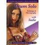 2 Dvds Danza Arabe Aprende Derbake Drum Solo Con Sadie