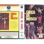 Circo De Moscu Volumen 1 Y 2 Castellano 2 Vhs