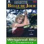 Belle De Jour ( L. Buñel) Dvd Original - Fac. C - Almagro