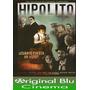 Hipolito,cuanto Cuesta Un Voto? - Dvd Original- Fac C- Envío
