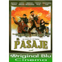 El Pasaje, Con Anthony Quinn ( J. Lee Thompson) Dvd Original