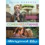 Comer Rezar Amar ( Incluye Versión Del Director) Blu Ray
