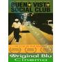 Buena Vista Social Club - Dvd Original - Almagro - Fac. C