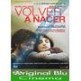 Volver A Nacer - Dvd Original - Almagro - Fac. C
