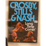 Dvd Crosby Stills & Nash Long Long Time Comi En La Plata