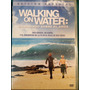 Dvd Walking On Water / Caminando Sobre El Agua