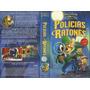 Ratones Y Policias Walt Disney Castellano Vhs