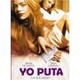 Yo Puta - Dvd