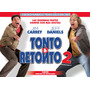 Tonto Y Retonto 2 Una Pareja Mas Tonta Dvds Final Full !!!