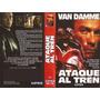 Ataque Al Tren Jean-claude Van Damme Derailed Vhs
