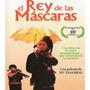 El Rey De Las Mascaras Dvd