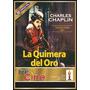 La Quimera Del Oro - Charles Chaplin (película)