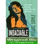 Insaciable ( Isabel Sarli) Dvd Original - Fac. C - Almagro
