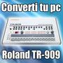 Converti Tu Pc En Un Roland Tr-909 - Envio Online Gratis!
