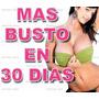 Agranda Bustos Reafirma Pechos Mujer Mas Sexi En 30 Dias