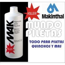 Mak Killer Eleminacion De Hongo Negro Y Algas Botella X 1l