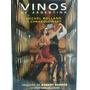 Vinos De Argentina -rolland-chrabolowsky- Ed 2005 - 228 Pag