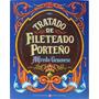 Tratado De Fileteado Porteño - Alfredo Genovese