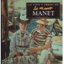 La Vida Y Obras De Manet - Nathaniel Harris