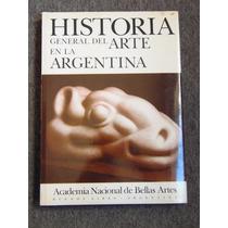 Historia General Del Arte En La Argentina Tomo Vii