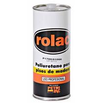 Laca Poliuretanica Plastificante Pisos Rolac Petrilac 1lts