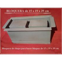 Molde Para Hacer Bloques De 15x 19 X 39cm(bloquera De Chapa)