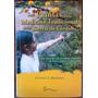 Plantas En La Medicina Tradicional De Las Sierras De Cordoba