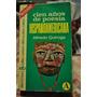 Cien Años De Poesia Hispanoamericana Alfredo Quiroga