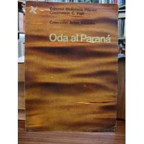 Oda Al Paraná. Gallardo, José Carlos